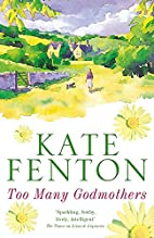 Too Many Godmothers by Kate Fenton