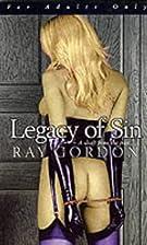 Legacy of Sin by Ray Gordon