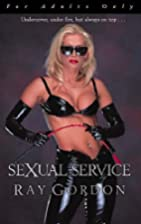 Sexual Service by Ray Gordon