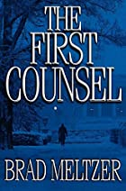 First Counsel by Brad Meltzer