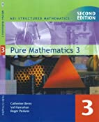 Pure Mathematics: Bk. 3 (MEI Structured…