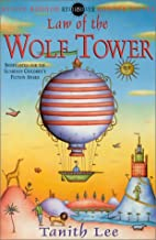 Law of the Wolf Tower by Tanith Lee