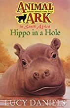 In South Africa: Hippo in a Hole by Lucy…