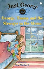 5 George, Timmy and The Stranger In The…