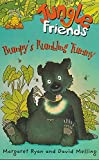 Ryan, Margaret: Jungle Friends: Bumpy's Rumbling Tummy Bk. 4