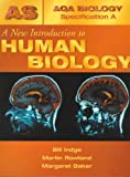 Indge, Bill: New Introduction to Human Biology (Aqa A)