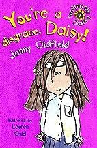 You're a disgrace, Daisy! (Definitely Daisy)…