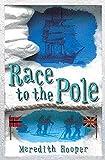 Hooper, Meredith: Race to the Pole
