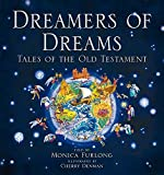 Furlong, Monica: Dreamers of Dreams: Tales of the Old Testament