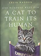 One Hundred Ways for a Cat to Train Its…