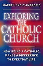 Exploring the Catholic Church: An…