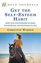 Get the Self-esteem Habit by Christine…