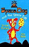 Heap, Sue: Space Dog and the Space Egg (My First Read Alones)