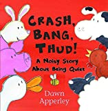 Apperley, Dawn: Crash, Bang, Thud