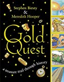 Biesty, Stephen: Gold Quest: A Treasure Trail Through History