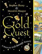 Gold Quest: A Treasure Trail Through History…