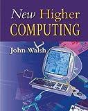 Walsh, John: New Higher Computing