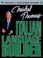 Michel Thomas Italian Language Builder…