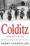 Chancellor, Henry: Colditz: The Definitive History