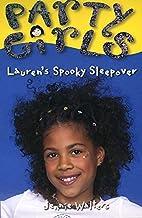 Lauren's Spooky Sleepover: Book 6…
