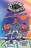 Cox, Michael: Nightmare on Eck Street (Vampire Vigilantes)