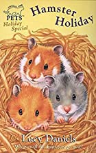 Hamster Holiday (Animal Ark Pets #26)…