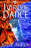 Allen, Judy: Lord of the Dance (Hodder silver series)