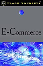 E-Commerce (Teach Yourself) by Neil Denby