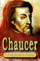 Chaucer: A Beginner's Guide by Catherine…