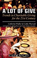 A Lot of Give: Trends for Charitable Giving…