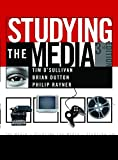 O'Sullivan, Tim: Studying the Media: An Introduction