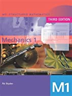 Mechanics 1 by Pat Bryden