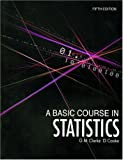 Cooke, D.: A Basic Course In Statistics