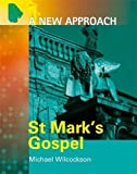 O'Donnell, Kevin: St. Mark's Gospel (A New Approach)