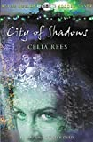 Rees, Celia: City of Shadows