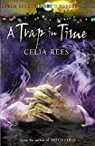 Rees, Celia: Trap in Time