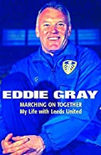 Marching on Together by Eddie Gray