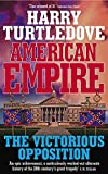 Turtledove, Harry: American Empire: The Victorious Opposition