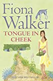 Walker, Fiona: Tongue in Cheek
