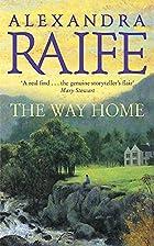 The Way Home by Alexandra Raife