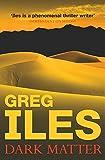 Greg Iles: Dark Matter