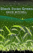 Black Swan Green (SIGNED) by David Mitchell