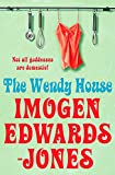 Imogen Edwards-Jones: The Wendy House
