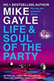 Mike Gayle: Life & Soul of the Party