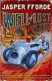 Fforde, Jasper: The Well of Lost Plots [Import]