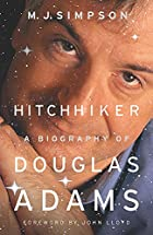 Hitchhiker: A Biography Of Douglas Adams by…