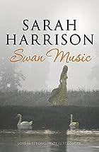 Swan Music by Sarah Harrison