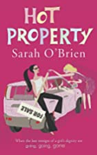 Hot Property by Sarah O'Brien