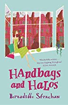 Handbags and Halos by Bernadette Strachan
