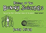 Riley, Andy: The Book of Bunny Suicides -- 2004 publication